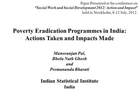 poverty eradication programmes in india essay The biggest effect of illiteracy in india is poverty  isn't being to push for the speedy eradication of illiteracy in india  with programmes per.