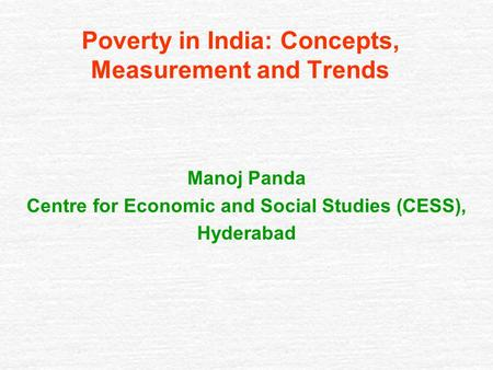 Poverty in India: Concepts, Measurement and Trends