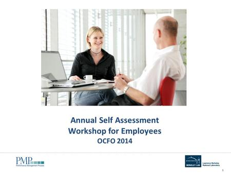 Annual Self Assessment Workshop for Employees OCFO 2014 1.