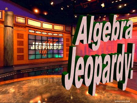 Algebra Jeopardy 100 300 500 300 500 100 300 500 100 300 500 100 300 500 One and Two Step Multi-Step Two Sided Equations TranslateInequalities FINAL.