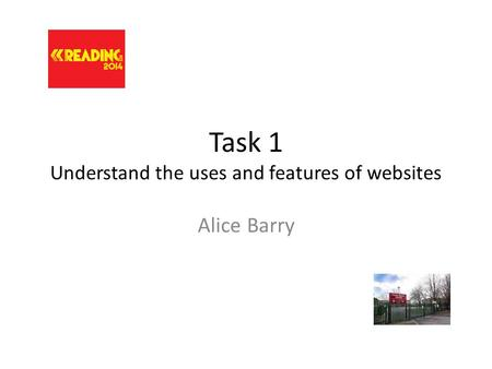Task 1 Understand the uses and features of websites