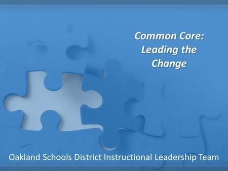 Common Core: Leading the Change