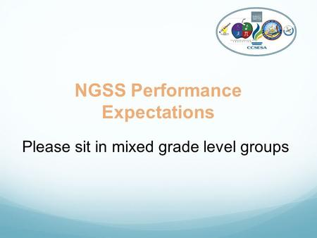 NGSS Performance Expectations Please sit in mixed grade level groups K-12 Alliance.