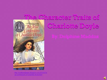 By: Delphine Maddox  ue-confessions-of-charlotte-doyle.html.