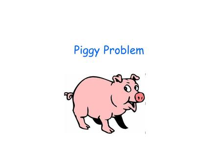 Piggy Problem. You are to predict the types and possible ratios of traits in the offspring resulting from the cross between a male and female pig. In.