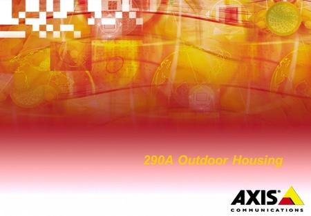 290A Outdoor Housing. Main messaging Camera protection you can rely on, come rain, shine or grime! Take your surveillance outdoors with tailor-made outdoor.