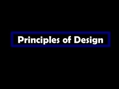 Principles of Design.