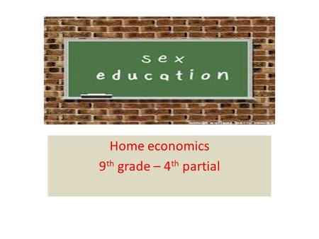 Home economics 9th grade – 4th partial