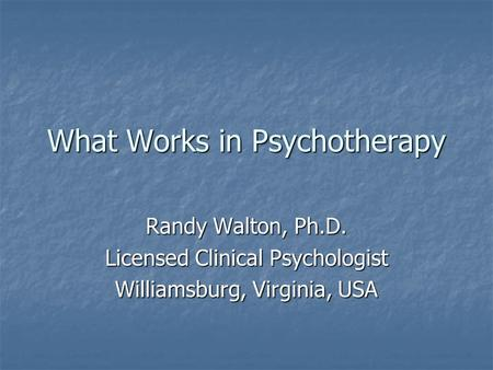What Works in Psychotherapy