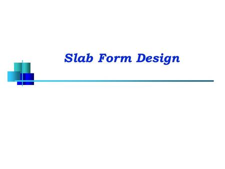 Slab Form Design.