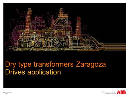 Dry type transformers Zaragoza Drives application