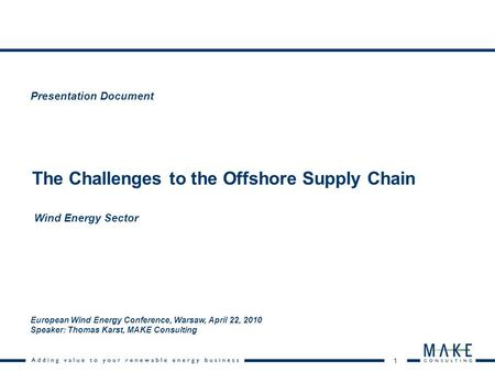 The Challenges to the Offshore Supply Chain