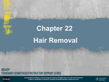 Chapter 22 Hair Removal.