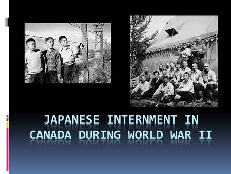 an introduction to the history of japanese internment in canada Japanese internment the lives japanese canadians had built in canada were canadians during the war was the largest mass exodus in canadian history.