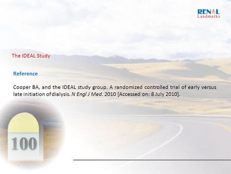 Reference Cooper BA, and the IDEAL study group. A randomized controlled trial of early versus late initiation of dialysis. N Engl J Med. 2010 [Accessed.