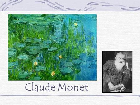 Claude Monet. Claude Monet was the most important of the Impressionist Painters. Impressionist painters used color and brushstrokes in a new way.