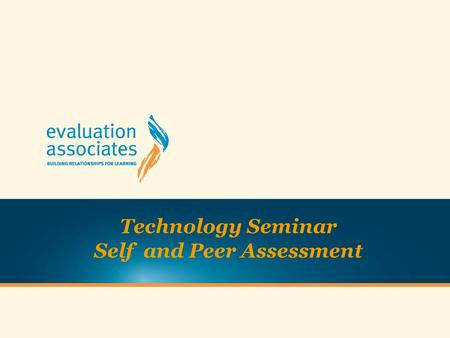Technology Seminar Self and Peer Assessment. Archway of teaching and learning capabilities.