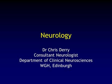 Neurology Dr Chris Derry Consultant Neurologist