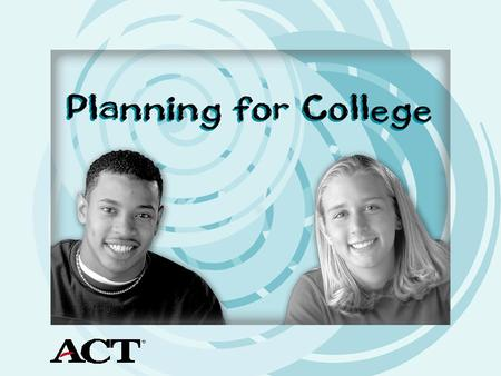 Planning for College You can organize the college planning process in 6 simple steps.