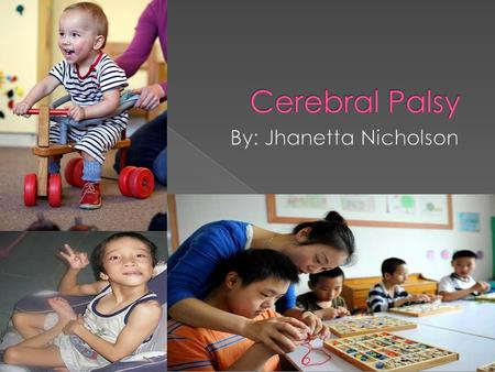 Cerebral Palsy results from damage to the brain. This damage can be caused by an infection or improper nutrition during pregnancy, physical injury to.