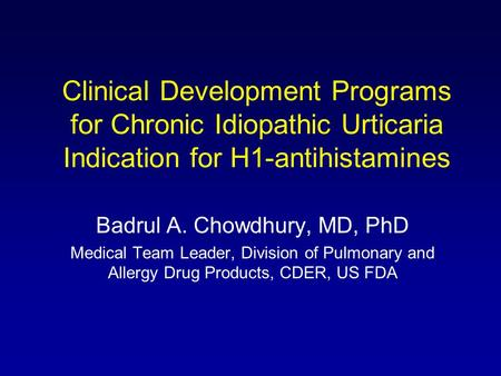 Badrul A. Chowdhury, MD, PhD