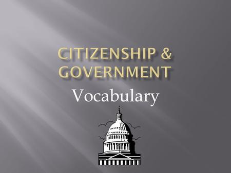 Citizenship & Government
