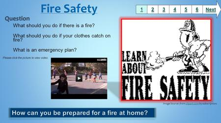 Fire Safety Question How can you be prepared for a fire at home?