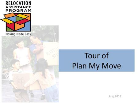 Tour of Plan My Move July, 2013. Miliary OneSource Moving page.