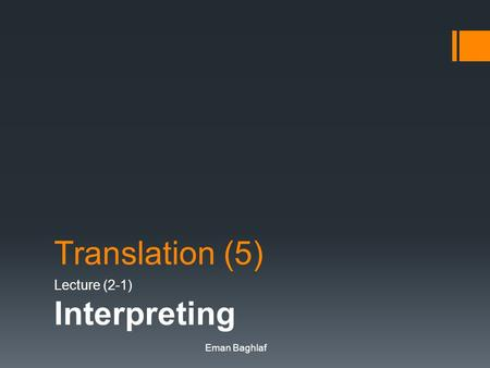 Lecture (2-1) Interpreting