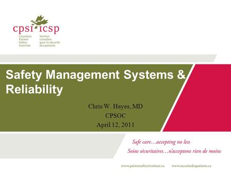 Safety Management Systems & Reliability
