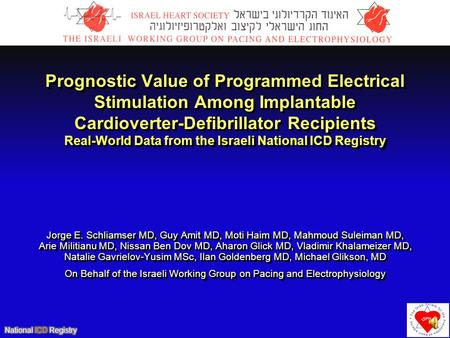 Prognostic Value of Programmed Electrical Stimulation Among Implantable Cardioverter-Defibrillator Recipients Real-World Data from the Israeli National.