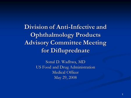 Difluprednate Ophthalmic recommendations