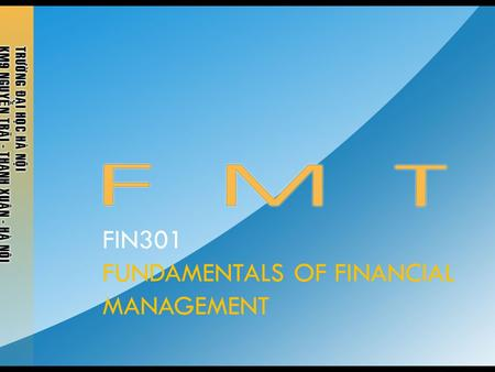 FIN301 FUNDAMENTALS OF FINANCIAL MANAGEMENT