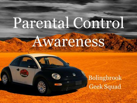 Parental Control Awareness Bolingbrook Geek Squad.