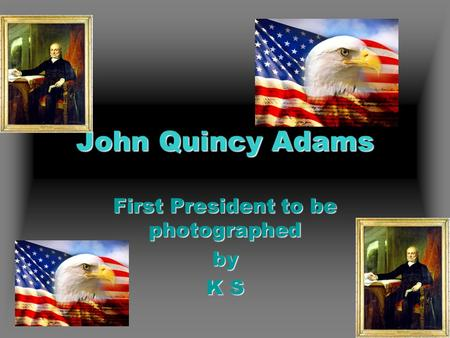 an overview of the presidency of john quincy adams in the united states John adams was inaugurated as president of the united states on march 4, 1797, at federal hall in philadelphia (then the nation's capital) he would spend almost all of his presidency in the old city, while a new capital was built on a swamp in an area named washington, dc adams moved to the new capital, and the new presidential.