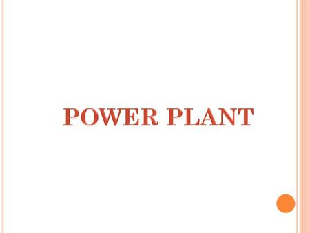 Power plant is the place where electricity produced using some conventional or nonconventional energy sources. Based on the source of energy power plants.