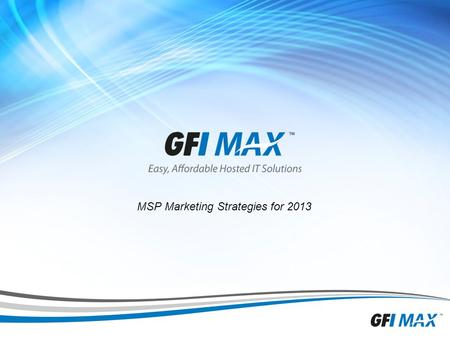 1 MSP Marketing Strategies for 2013. 2 Before we start » Take one minute and go here and hit the VOTE button  THANK YOU.