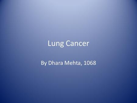 Lung Cancer By Dhara Mehta, 1068.