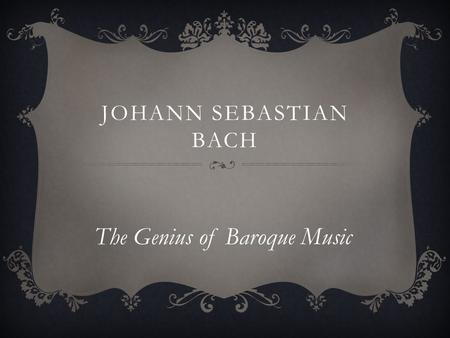 The Genius of Baroque Music