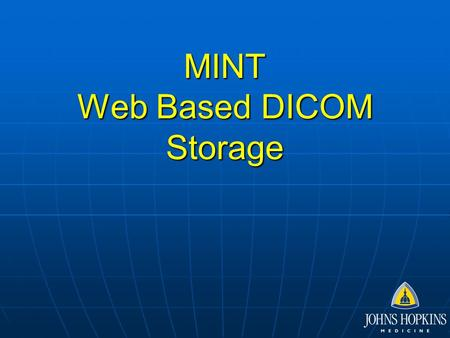 MINT Web Based DICOM Storage