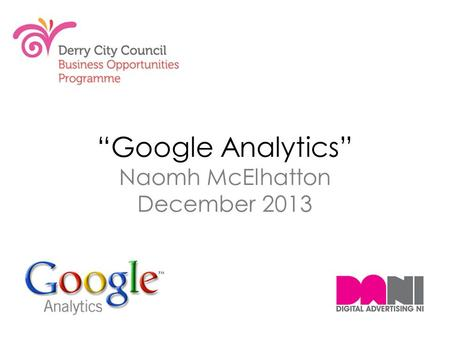 """Google Analytics"" Naomh McElhatton December 2013."