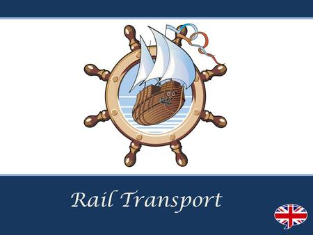 Rail Transport. Vocabularies :- Rail transport -- is a means of conveyance of passengers and goods by way of wheeled vehicles running on rail tracks Rail.