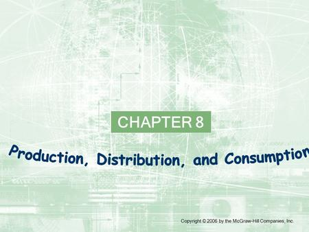 CHAPTER 8 Copyright © 2006 by the McGraw-Hill Companies, Inc.