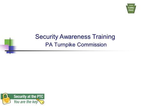 Security Awareness Training PA Turnpike Commission.