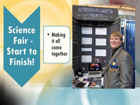 Science Fair - Start to Finish!