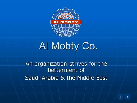  Al Mobty Co. An organization strives for the betterment of Saudi Arabia & the Middle East.