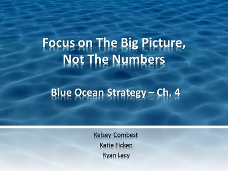How to align strategic planning process to focus on the big picture in order to arrive at a blue ocean strategy. blueoceanstrategy.com.