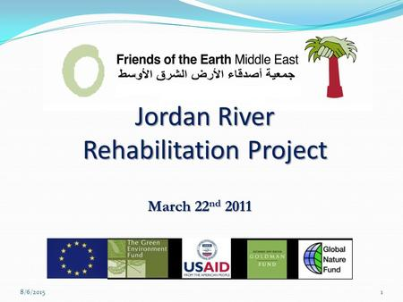 Jordan River Rehabilitation Project March 22 nd 2011 8/6/20151.