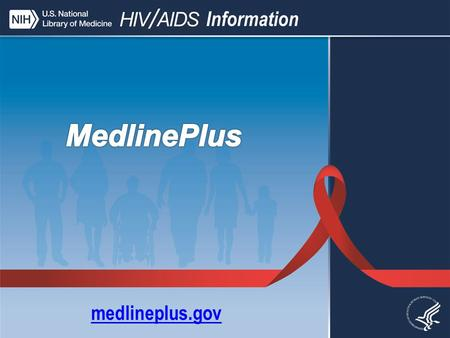 Medlineplus.gov. MedlinePlus Three Main Categories.
