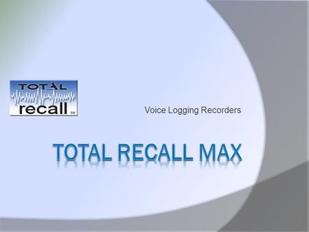 Voice Logging Recorders.  Professional communications recording systems for enterprise-critical applications.  Capture audio and call data from Analog,